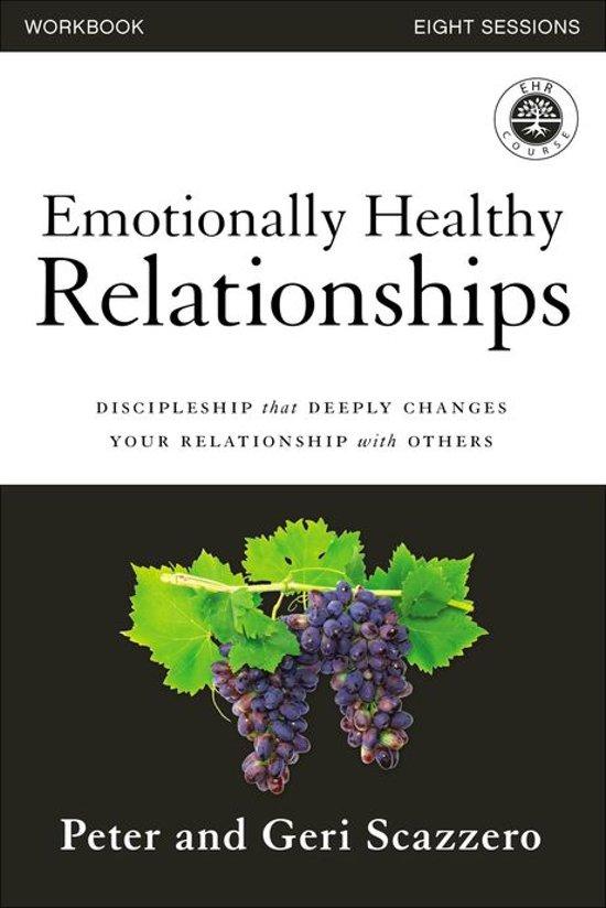 Emotionally Healthy Relationships Workbook