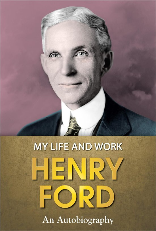 the life and works of henry ford Since henry was a little boy he had interest in mechanical things and hated to work at home on the farm henry ford dreamed of becoming a the life of henry ford.