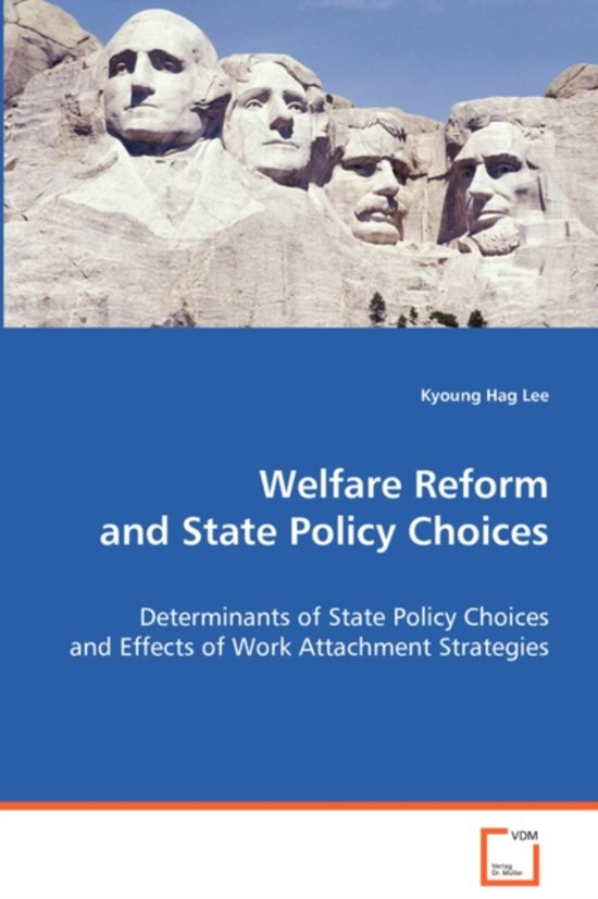 Welfare Reform and State Policy Choices