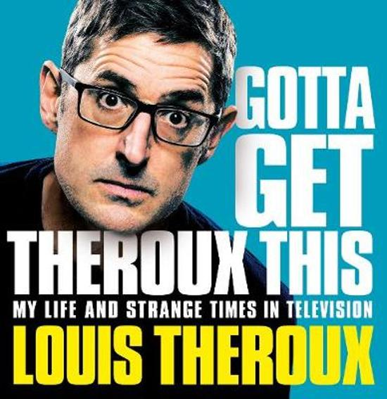 CD cover van Gotta Get Theroux This van Louis Theroux