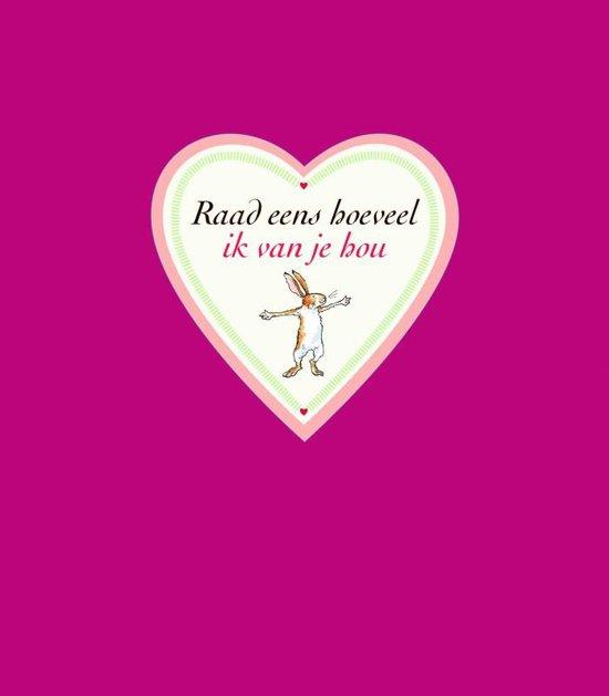 Boek cover Raad eens hoeveel ik van je hou: valentijnseditie van Sam McBratney (Hardcover)