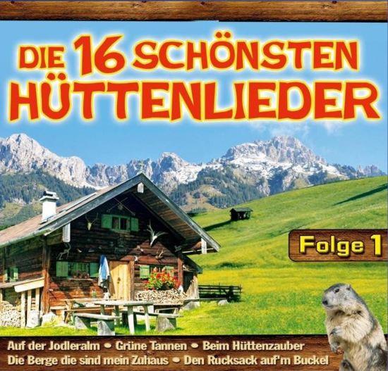 16 Schonsten Huttenlied 1