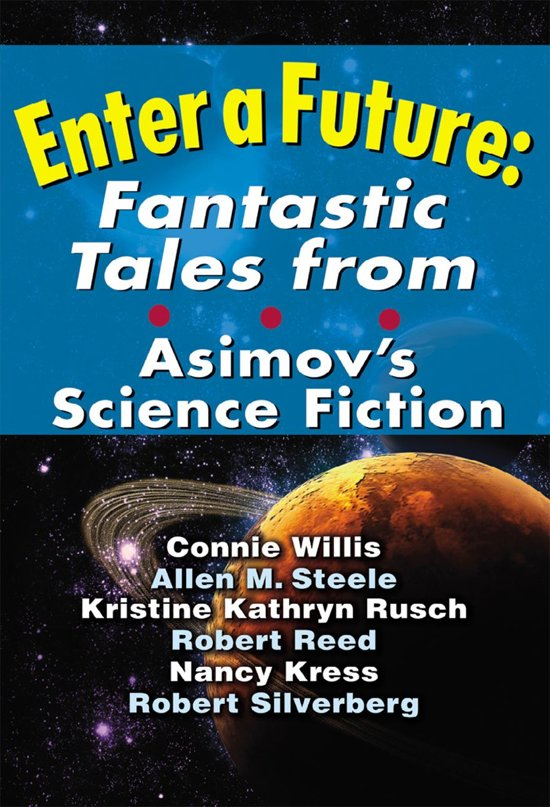 Enter a Future: Fantastic Tales from Asimov's Science Fiction