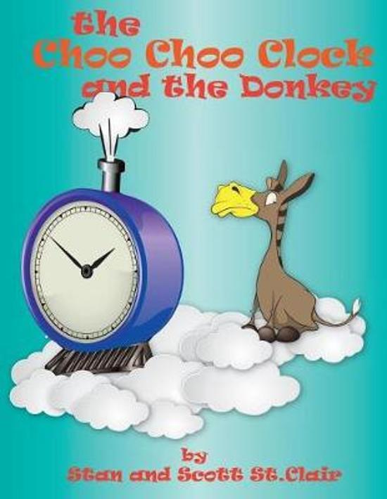 The Choo-Choo Clock and the Donkey