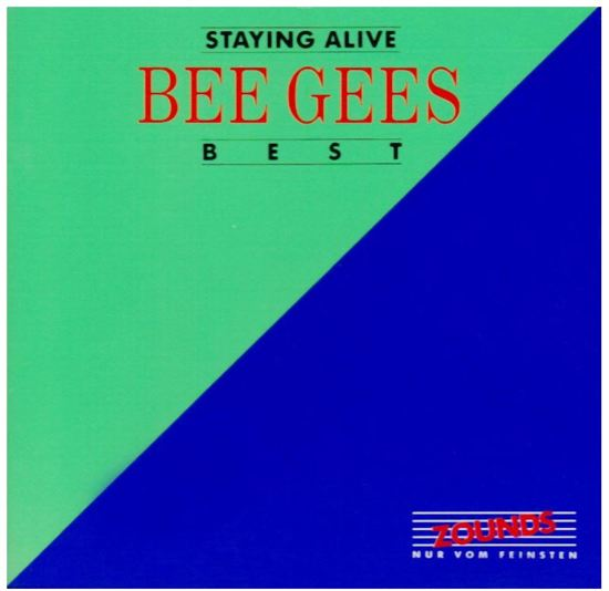 Best/Staying Alive