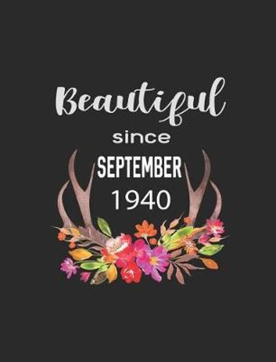 Beautiful Since September 1940