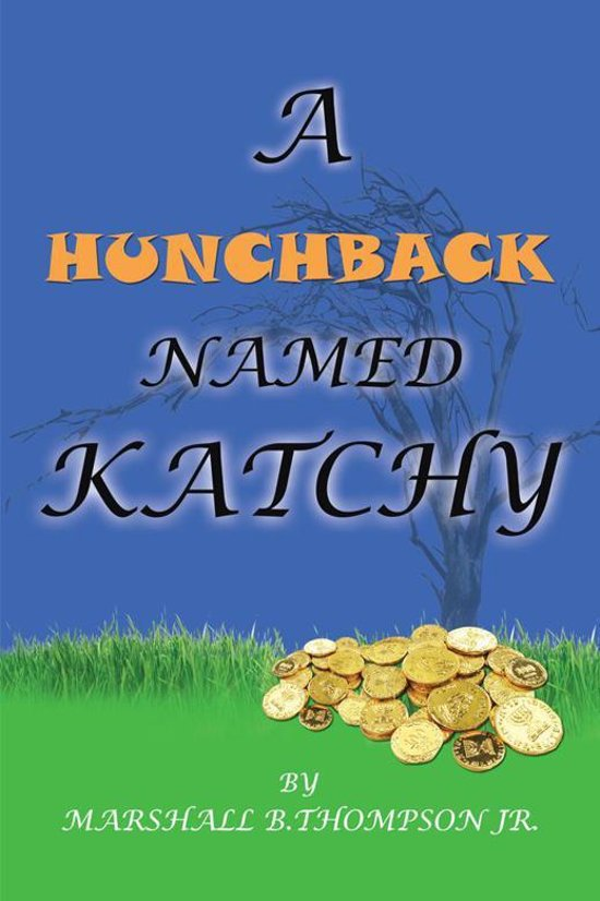 A Hunchback Named Katchy