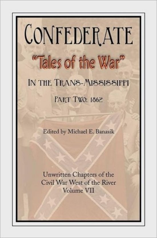 Confederate Tales of the War Part Two