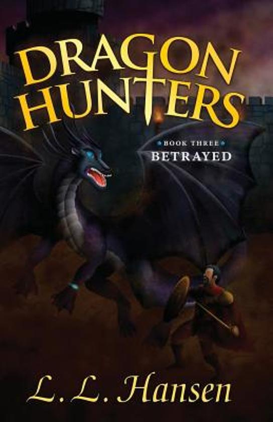 Dragon Hunters Betrayed