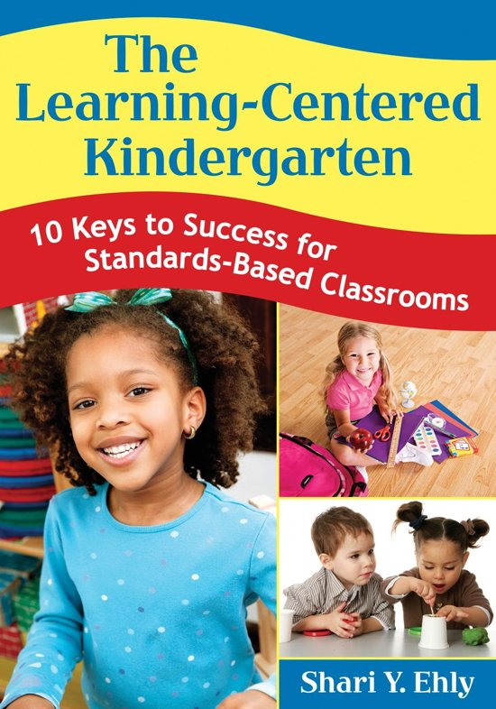 The Learning-Centered Kindergarten