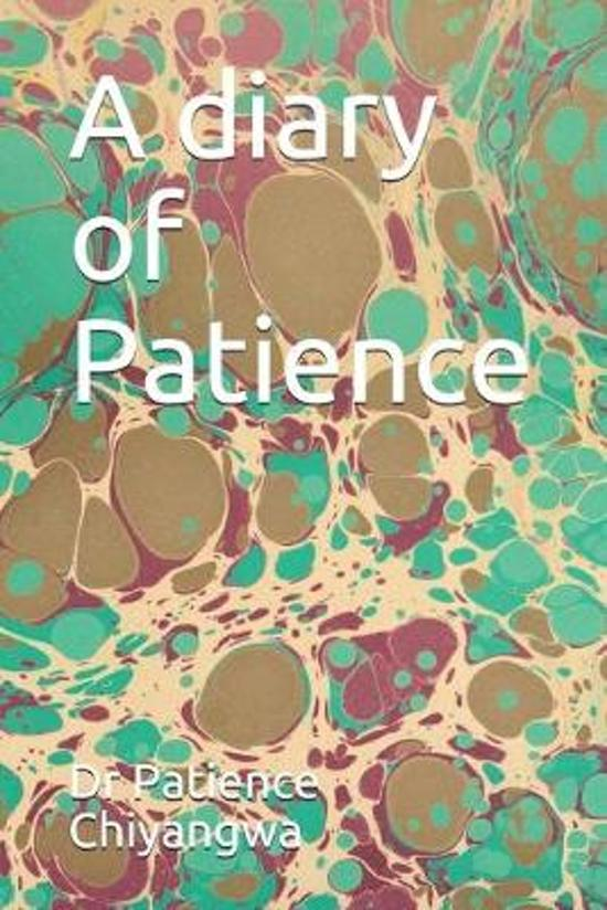 A diary of Patience