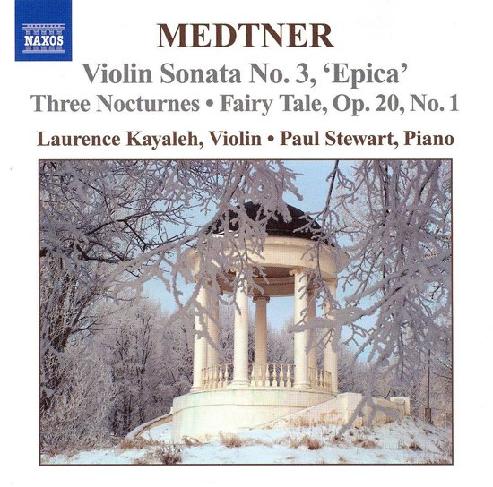 Medtner: Works For Violin & Piano 1