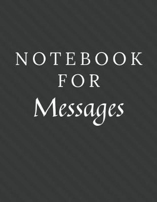 Notebook For Messages: Messages Notebook / Journal / Diary with Wide Ruled Paper for Birthdays or Christmas Gift