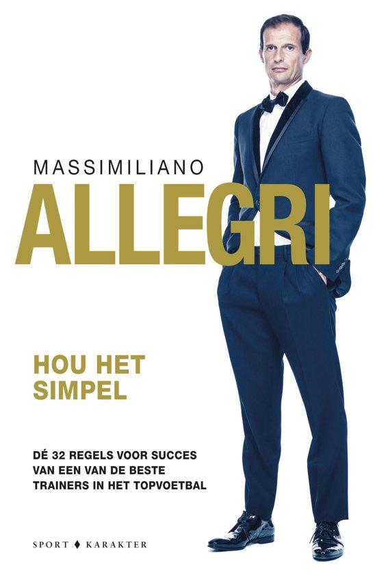 Boek cover Hou het Simpel van Massimiliano Allegri (Onbekend)