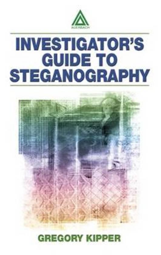 Investigator's Guide to Steganography