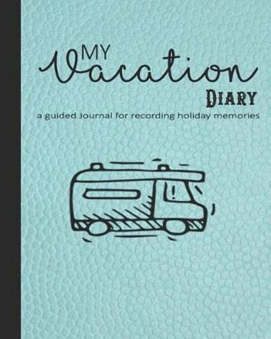 My vacation diary