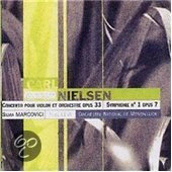 Nielsen: Concerto pour Violin et Orchestre, Op. 33; Symphonie No. 1, Op. 7