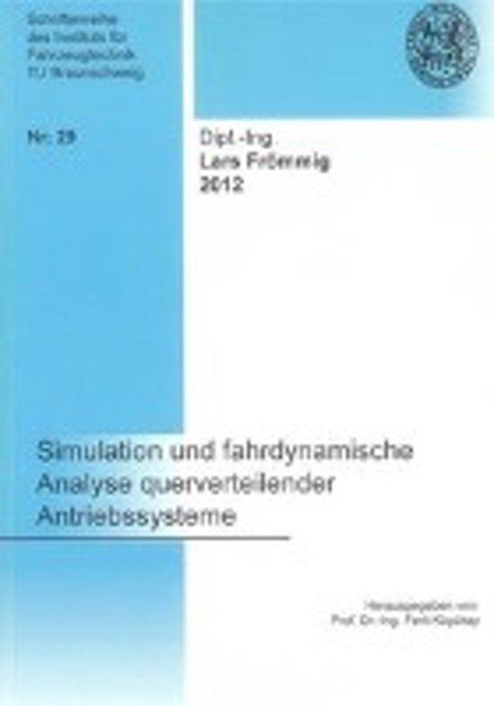 Simulation und fahrdynamische Analyse querverteilender Antriebssysteme
