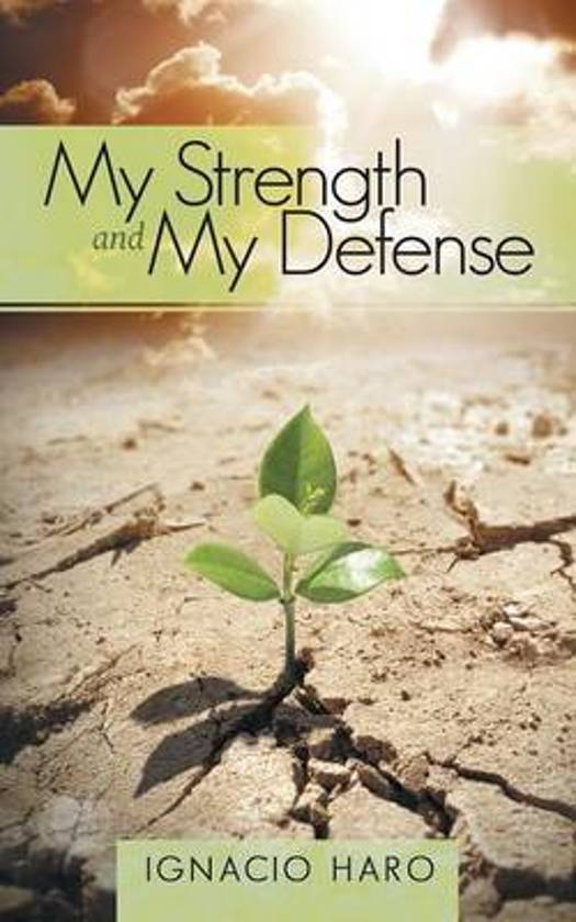 My Strength and My Defense
