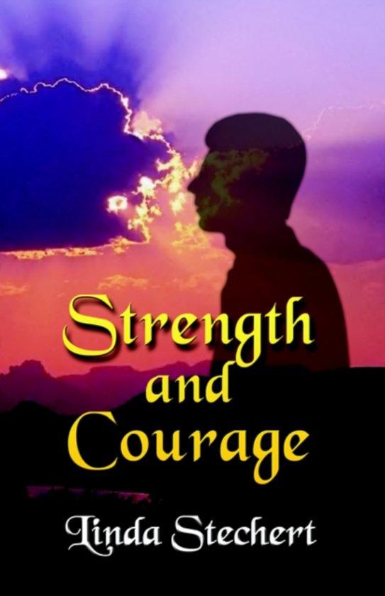 Bolcom Strength And Courage Linda Stechert 9781591137436 Boeken