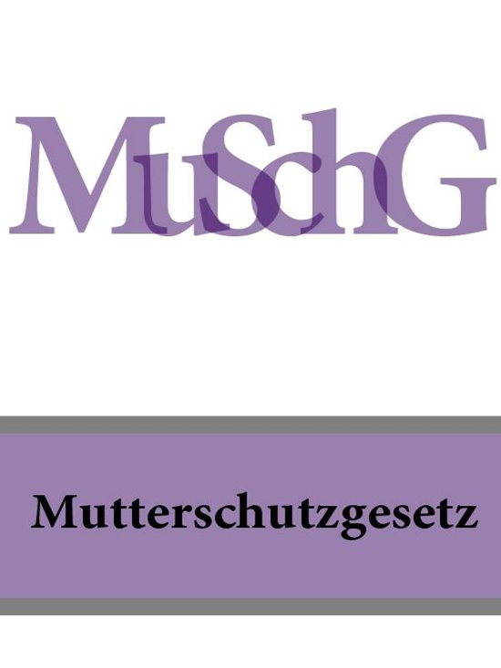 Neues Mutterschutzgesetz 2021