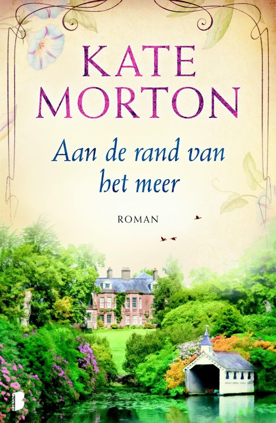 Boek cover Aan de rand van het meer van Kate Morton (Onbekend)