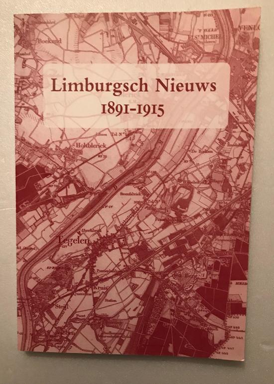 Limburgsch Nieuws, 1891-1915 - Jansen, Frank pdf epub