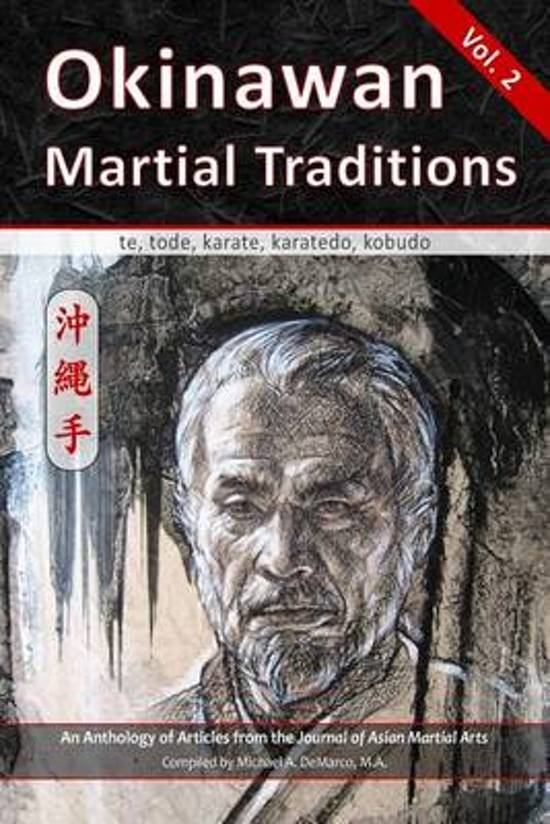 Okinawan Martial Traditions Vol. 2