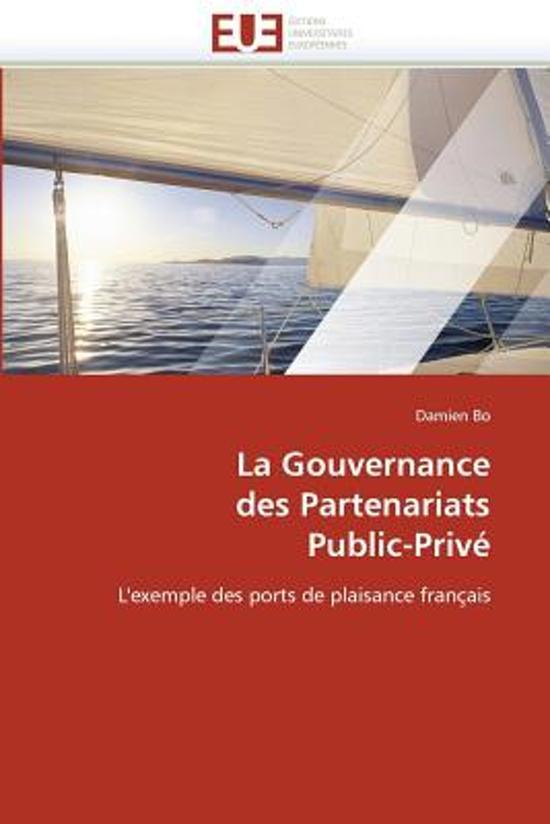 La Gouvernance Des Partenariats Public-Priv�