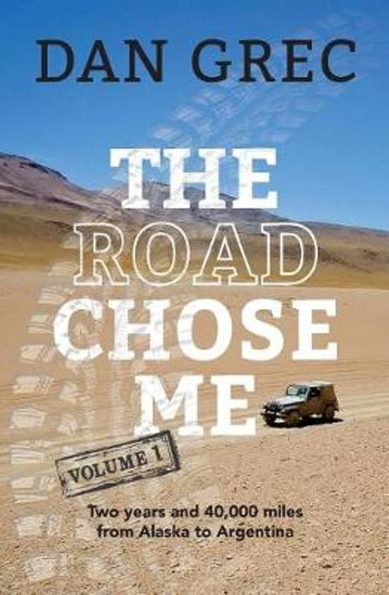 The Road Chose Me Volume 1