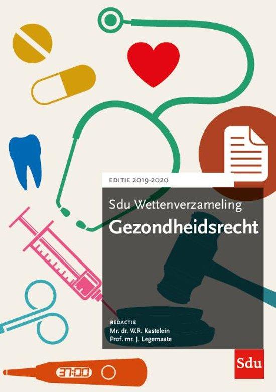 Boek cover Sdu wettenverzameling - Sdu Wettenverzameling Gezondheidsrecht 2019-2020 van  (Paperback)