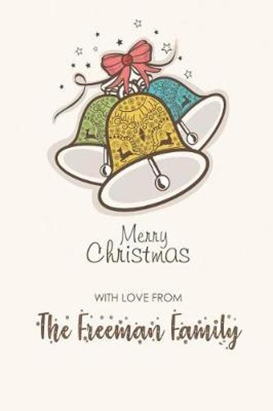 Merry Christmas with Love from the Freeman Family