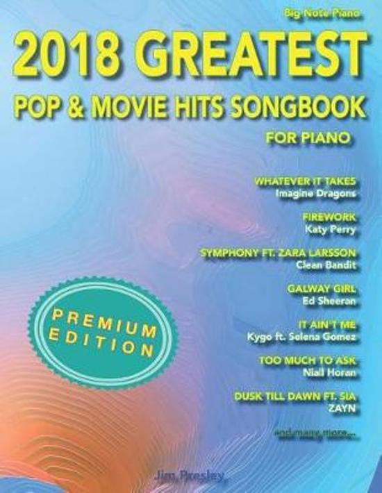 Afbeelding van 2018 Greatest Pop & Movie Hits Songbook For Piano
