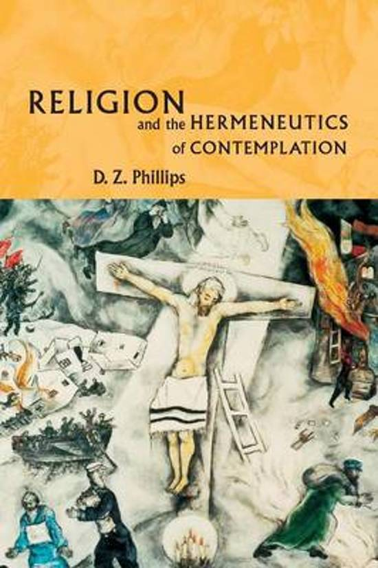 d z phillips essays 30 d z phillips' contemplative philosophy of religion time, a philosophy for living in short, mulhall is deeply attracted by a therapeutic reading of wittgenstein so far from seeing the work of cavell and conant, in.