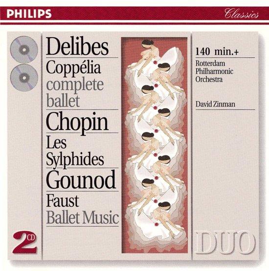 Delibes: Coppelia;  Chopin, Gounod / Zinman, Rotterdam PO