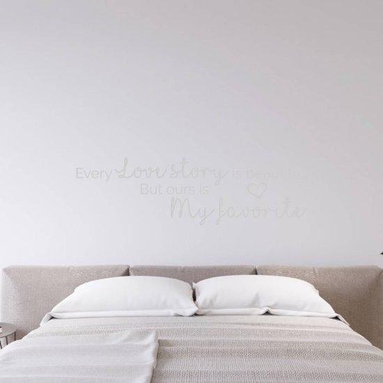 Muursticker Every Love Story Is Beautiful But Ours Is My Favorite -  Zilver -  120 x 36 cm  - Muursticker4Sale