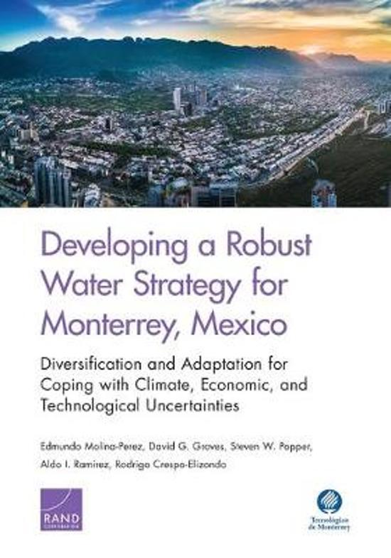 Developing a Robust Water Strategy for Monterrey, Mexico