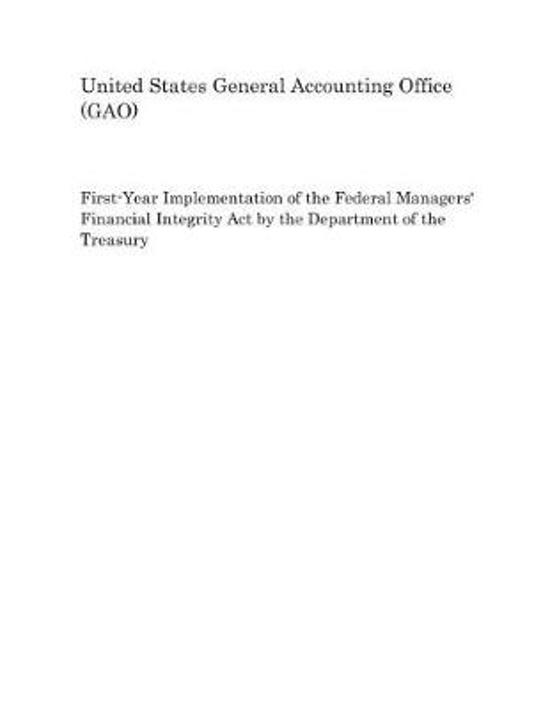 First-Year Implementation of the Federal Managers' Financial Integrity Act by the Department of the Treasury