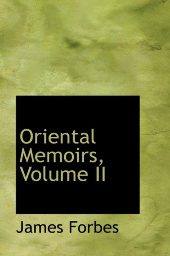 Oriental Memoirs, Volume II