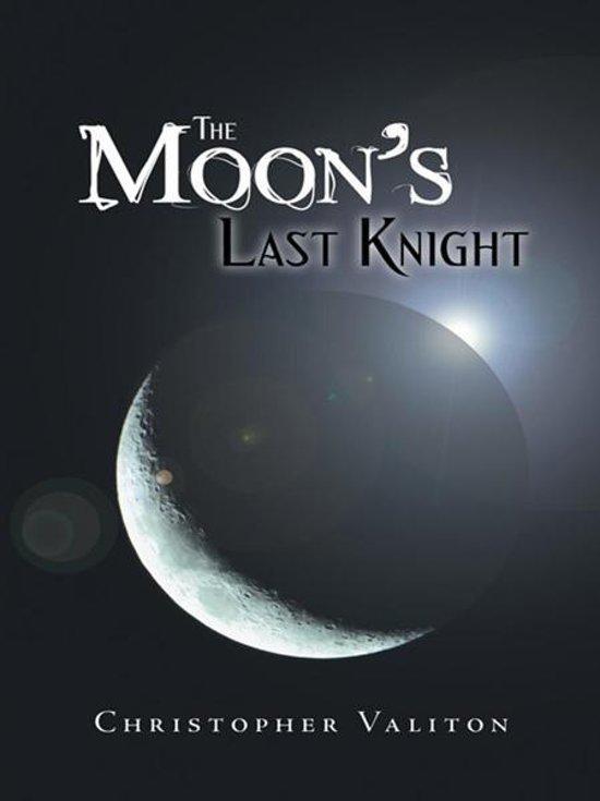 The Moon'S Last Knight