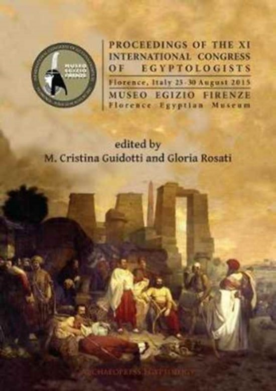 Proceedings of the XI International Congress of Egyptologists, Florence, Italy 23-30 August 2015