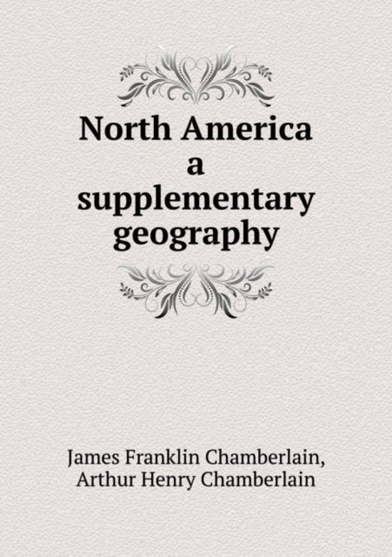 North America a Supplementary Geography