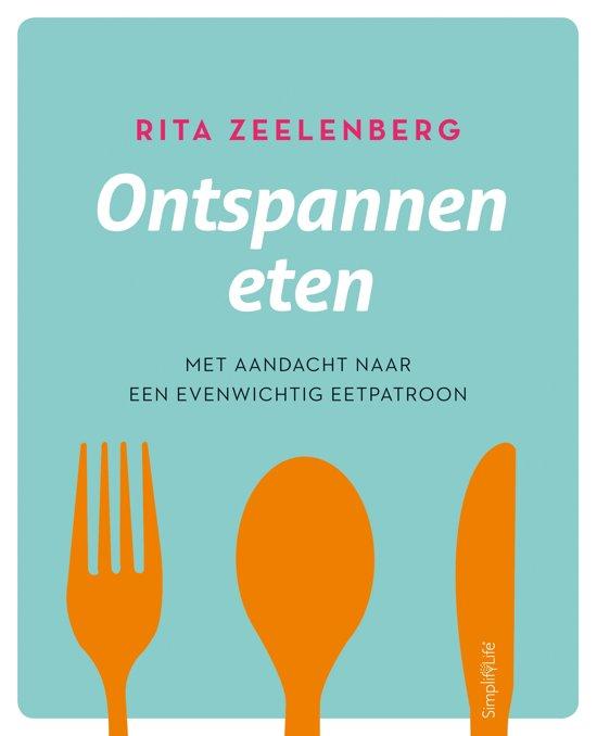 Ontspannen eten - met aandacht naar een evenwichtig eetpatroon