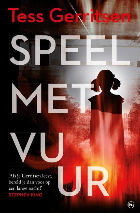 Boek cover Speel met vuur van Tess Gerritsen (Paperback)