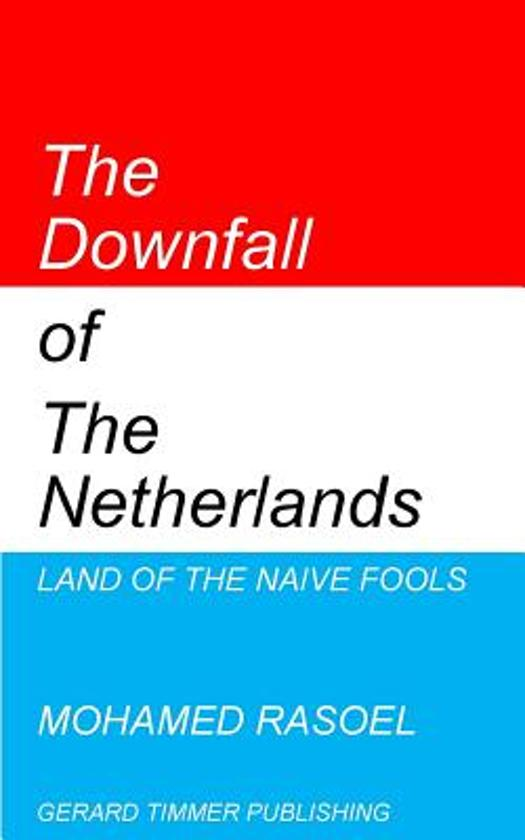 The Downfall of the Netherlands