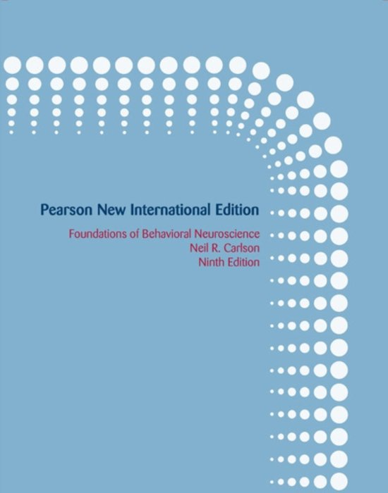 Foundations of Behavioral Neuroscience: Pearson  International Edition