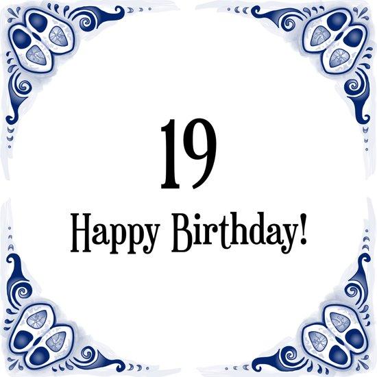 Bol Com Verjaardag Tegeltje Met Spreuk 19 Jaar Happy Birthday