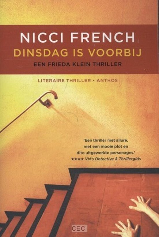 Boek cover Frieda Klein 2 - Dinsdag is voorbij van Nicci French (Paperback)