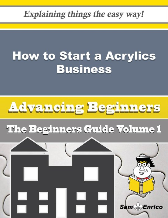 How to Start a Acrylics Business (Beginners Guide)