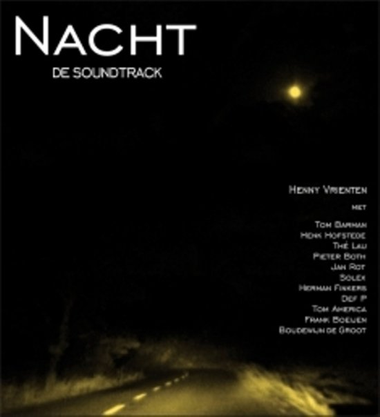 Nacht (De Soundtrack)